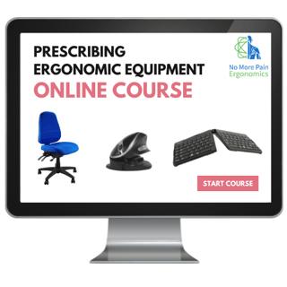 Prescribing ergonomic equipment online course